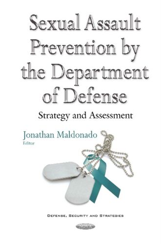 Sexual Assault Prevention by the Department of Defense