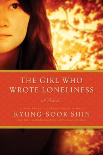 Girl Who Wrote Loneliness - A Novel