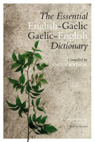 Essential Gaelic-English / English-Gaelic Dictionary