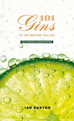 9781780275659 image 101 Gins To Try Before You Die