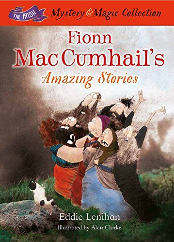 9781781173596 image Fionn Mac Cumhail's Amazing Stories