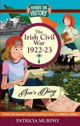 Irish Civil War 1922-23: AVA's Diary