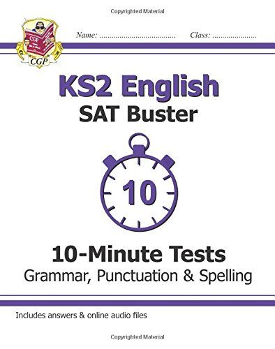 9781782942382 image KS2 English SAT Buster 10-Minute Tests: Grammar, Punctuation & Spelling Book 1 (for the 2019 tests)