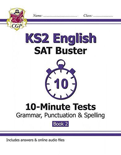 KS2 English SAT Buster 10-Minute Tests: Grammar, Punctuation & Spelling Book 2 (for the 2019 tests)