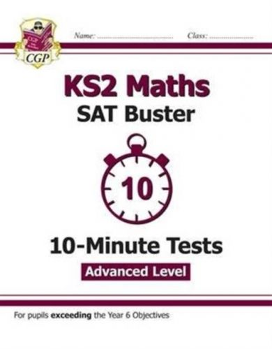 New KS2 Maths Targeted SAT Buster 10-Minute Tests  - Advanced (for the 2019 tests)