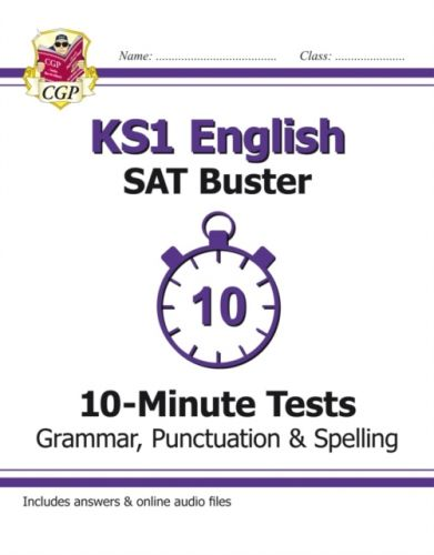 New KS1 English SAT Buster 10-Minute Tests: Grammar, Punctuation & Spelling (for the 2019 tests)