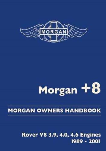 Morgan +8 Morgan Owners Handbook