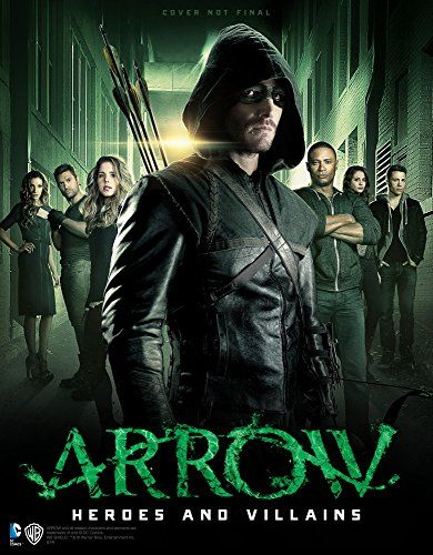 9781783295234 image Arrow - Heroes and Villains