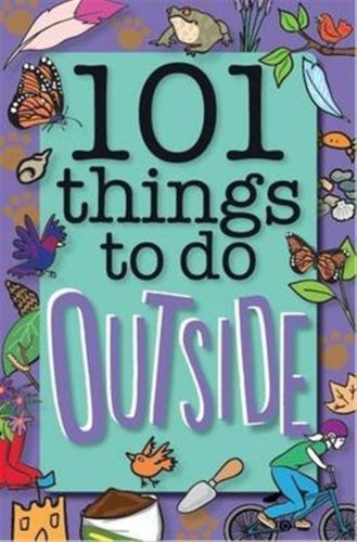 101 Things to Do Outside