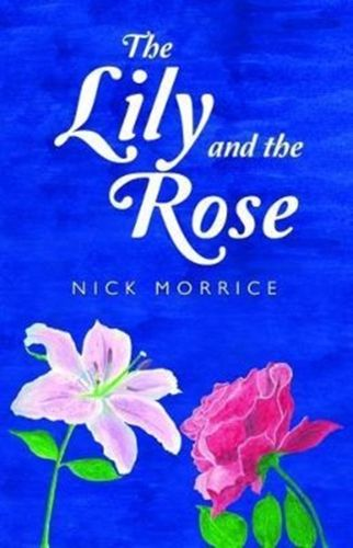 Lily and the Rose
