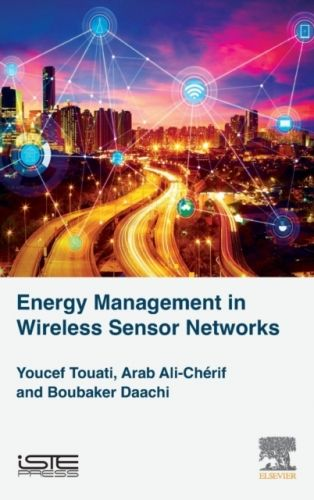 9781785482199 image Energy Management in Wireless Sensor Networks