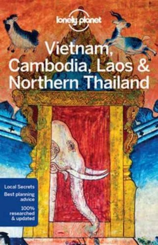 9781786570307 image Lonely Planet Vietnam, Cambodia, Laos & Northern Thailand