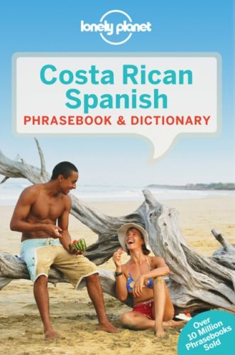 9781786574176 image Lonely Planet Costa Rican Spanish Phrasebook & Dictionary