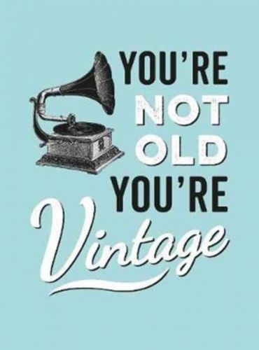 9781786850126 image You're Not Old, You're Vintage