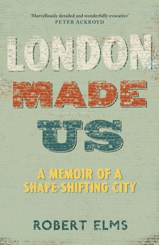 9781786892119 image London Made Us