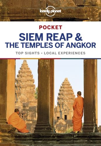 9781787012646 image Lonely Planet Pocket Siem Reap & the Temples of Angkor