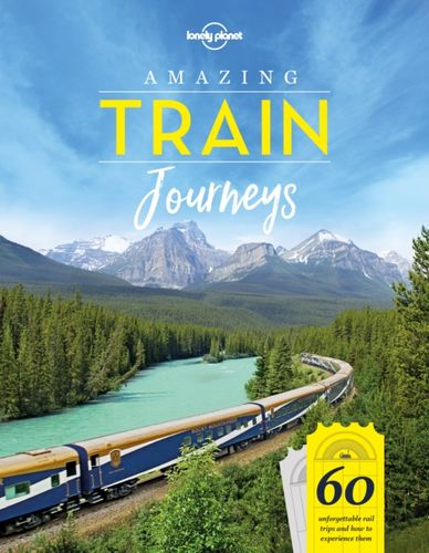 9781787014305 image Amazing Train Journeys