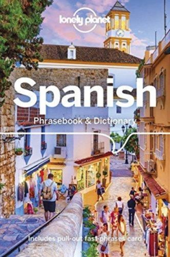 9781787014657 image Lonely Planet Spanish Phrasebook & Dictionary