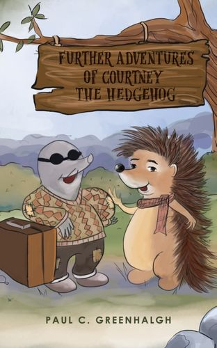 Further Adventures of Courtney the Hedgehog
