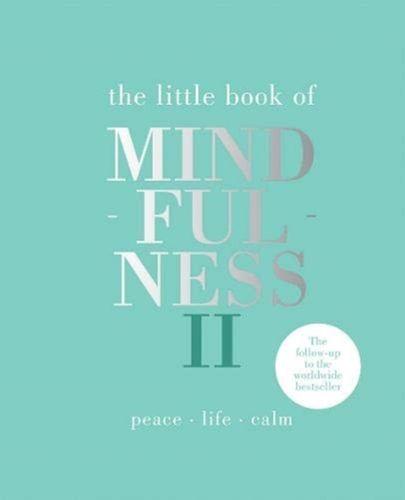 Little Book of Mindfulness II