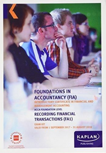 FA1 Recording Financial Transactions - Exam Kit