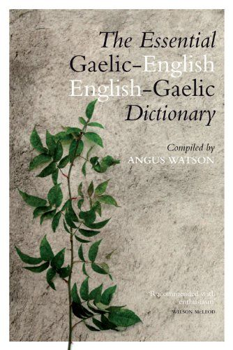 Essential English-Gaelic/Gaelic-English Dictionary