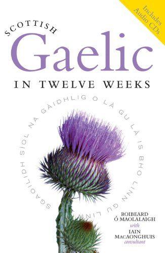 9781841586441 image Scottish Gaelic in Twelve Weeks