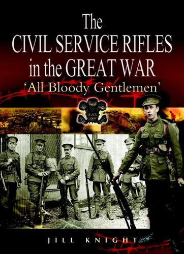 9781844152537 image Civil Service Rifles in the Great War