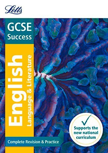 GCSE 9-1 English Language and English Literature Complete Revision & Practice