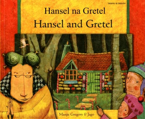 9781844447756 image Hansel and Gretel in Swahili and English