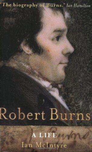 Robert Burns: A Life