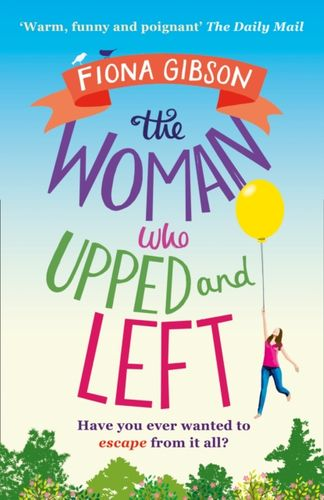 Woman Who Upped and Left