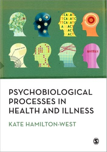9781847872449 image Psychobiological Processes in Health and Illness