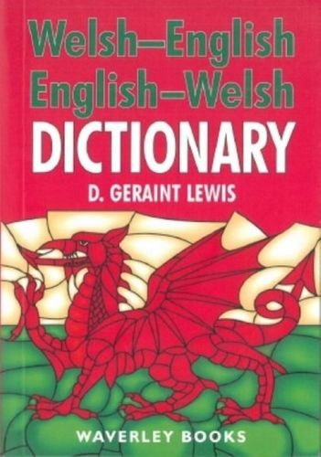 Welsh-English Dictionary, English-Welsh Dictionary