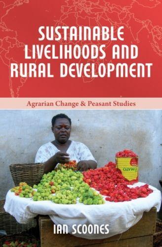 Sustainable Livelihoods and Rural Development