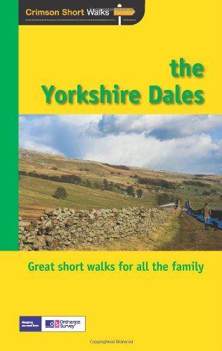 Short Walks Yorkshire Dales