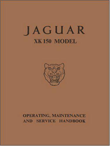 Jaguar XK150 Owner's Handbook