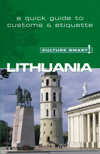 Lithuania - Culture Smart! The Essential Guide to Customs & Culture