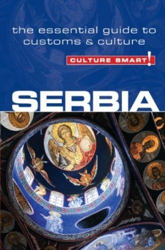 Serbia - Culture Smart! The Essential Guide to Customs & Culture
