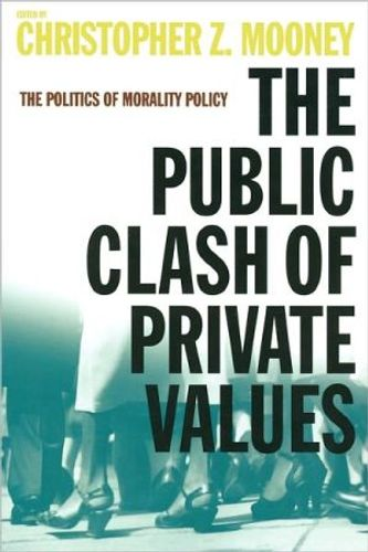 Public Clash of Private Values