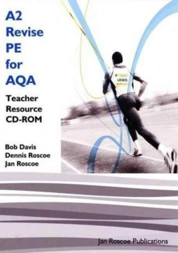 A2 Revise PE for AQA Teacher Resource CD-ROM Single User Version