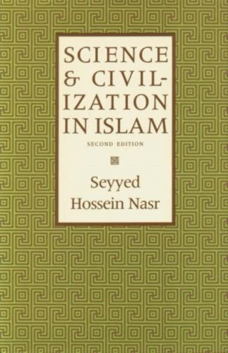 Science & Civilization in Islam