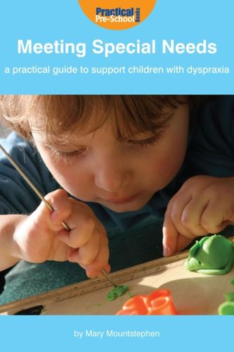 Practical Guide to Support Children with Dyspraxia and Neurodevelopmental Delay