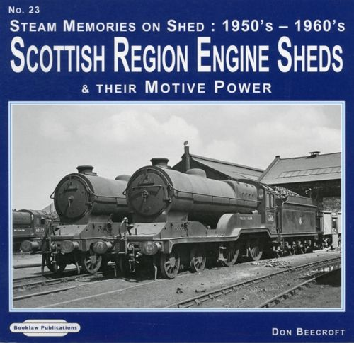Steam Memories on Shed: Scottish Region Engine Sheds