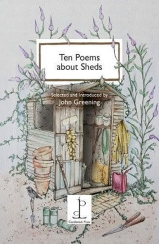 9781907598623 image Ten Poems about Sheds