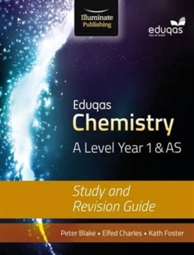 Eduqas Chemistry for A Level Year 1 & AS: Study and Revision Guide