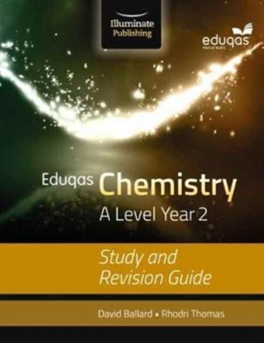Eduqas Chemistry for A Level Year 2: Study and Revision Guide