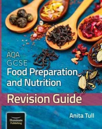 9781908682802 image AQA GCSE Food Preparation & Nutrition: Revision Guide