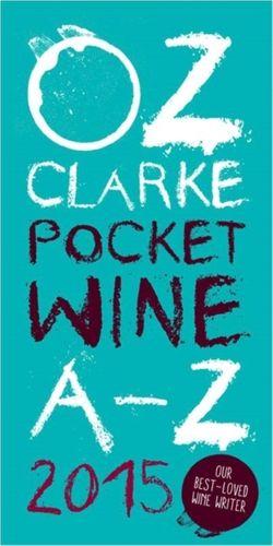 Oz Clarke Pocket Wine Book 2015