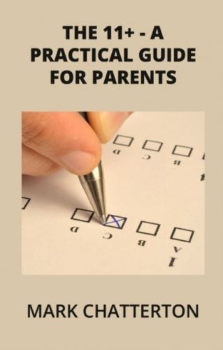 11+ A Practical Guide for Parents